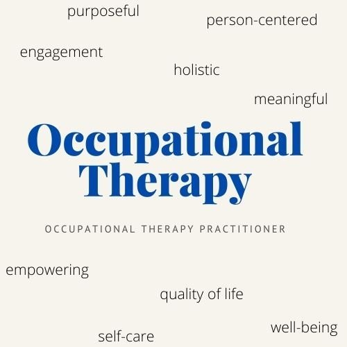 Why Occupational Therapy?