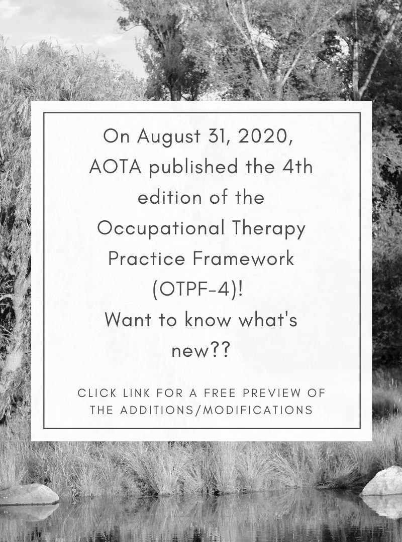 Occupational Therapy Practice Framework, 4